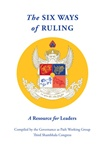 The Six Ways of Ruling: A Resource for Leaders