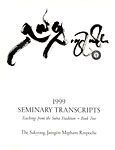 1999 Seminary Transcripts: Teachings from the Sutra Tradition -- Book Two