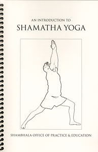An Introduction to Shamatha Yoga