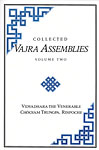 Collected Vajra Assemblies Volume Two