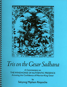 Tris on the Gesar Sadhana