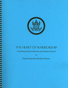 Heart of Warriorship: A Teaching Guide & Program Manual