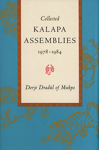 Collected Kalapa Assemblies 1978-1984