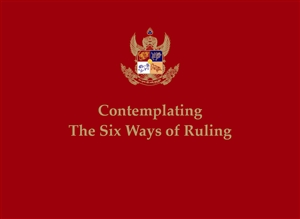 Contemplating the Six Ways of Ruling