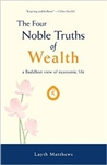 The Four Noble Truths of Wealth