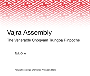 Vajra Assembly: View, Practice and Action CD