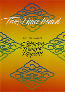 Thus I Have Heard: The Teachings of Chögyam Trungpa Rinpoche DVD