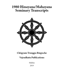 1980 Hinayana/Mahayana Seminary Transcripts: eBook (ePub format only)