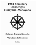 1981 Seminary Transcripts Hinayana/Mahayana: eBook (ePub format only)