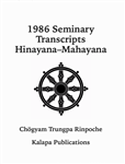 1986 Seminary Transcripts Hinayana/Mahayana: eBook