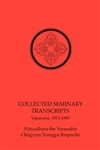 Collected Vajradhatu Seminaries 1973- 1985: Vajrayana eBook