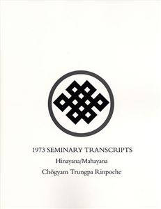 1973 Seminary Transcripts Hinayana/Mahayana: eBook