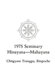 1975 Seminary Transcript Hinayana/Mahayana: eBook