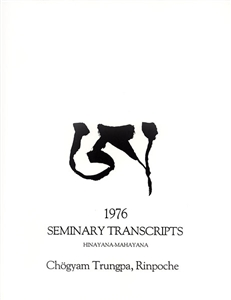 1976 Seminary Transcripts Hinayana/Mahayana: eBook